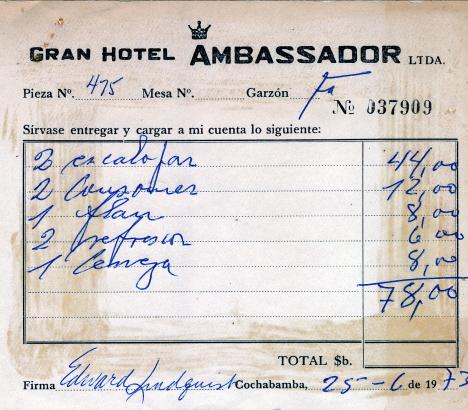 Räkningen för vår lunch med brylépudding som efterrätt, Grand hotell Ambassadör, Cochabamba (1973)